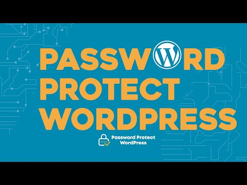 How To Password Protect WordPress Pages, Posts, Entire Site (2019)