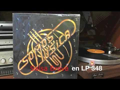 Salsa Brava en LP 348 - En la palma de la mano  - Orquesta Somos Musica