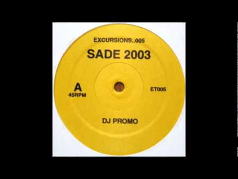 Sade  Somebody Already Broke My Heart Excursions Remix
