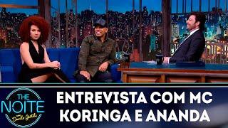 Baixar Entrevista com MC Koringa e Ananda | The Noite (09/10/18)