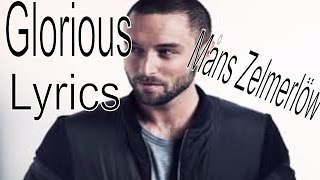 Måns Zelmerlöw | GLORIOUS | With  Lyrics