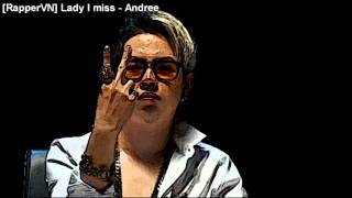 [RapperVN] Lady I miss - Andree