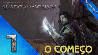 Middle Earth - Shadow of Mordor - Gameplay Em Português Pt Br