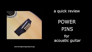 Power Pins bridge pins for acoustic guitar review