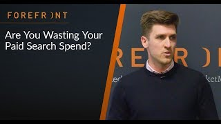 Are you wasting your paid search spend? | Deyna Lavery | RocketMill