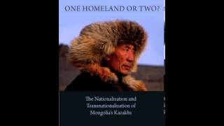 History Book Review: One Homeland or Two?: The Nationalization and Transnationalization of Mongol...