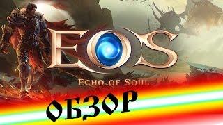 Echo Of Soul обзор новой online игры