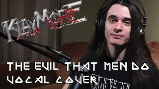 The Evil That Men Do by Iron Maiden (Vocal Cover) - Klaymore