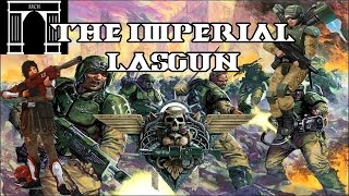 40k Lore, The Imperial Lasgun!