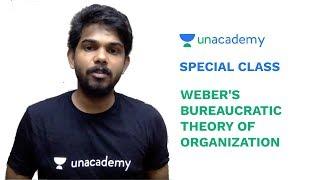 Special Class - UPSC CSE - Max Weber's Bureaucratic Theory of Organisation - Siva Prasad