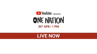 YouTube Presents One Nation | 30th April, 2020 | #OneNationAtHome
