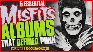 MISFITS: 5 Essential Albums That Practically Defined Punk