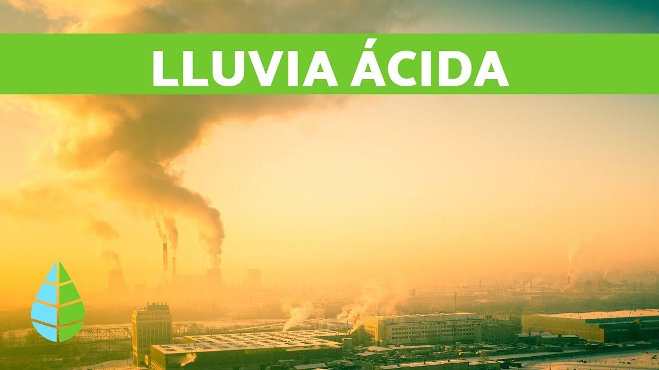¿Qué es la LLUVIA ÁCIDA? 💧 EFECTOS de la Lluvia Ácida
