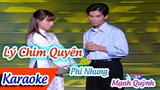 Lý Chim Quyên Karaoke Tân Cổ | Phi Nhung Mạnh Quỳnh ✔