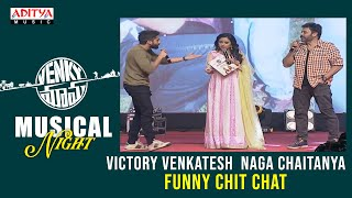 Victory Venkatesh Naga Chaitanya Funny Chit Chat Venky Mama Musical Night