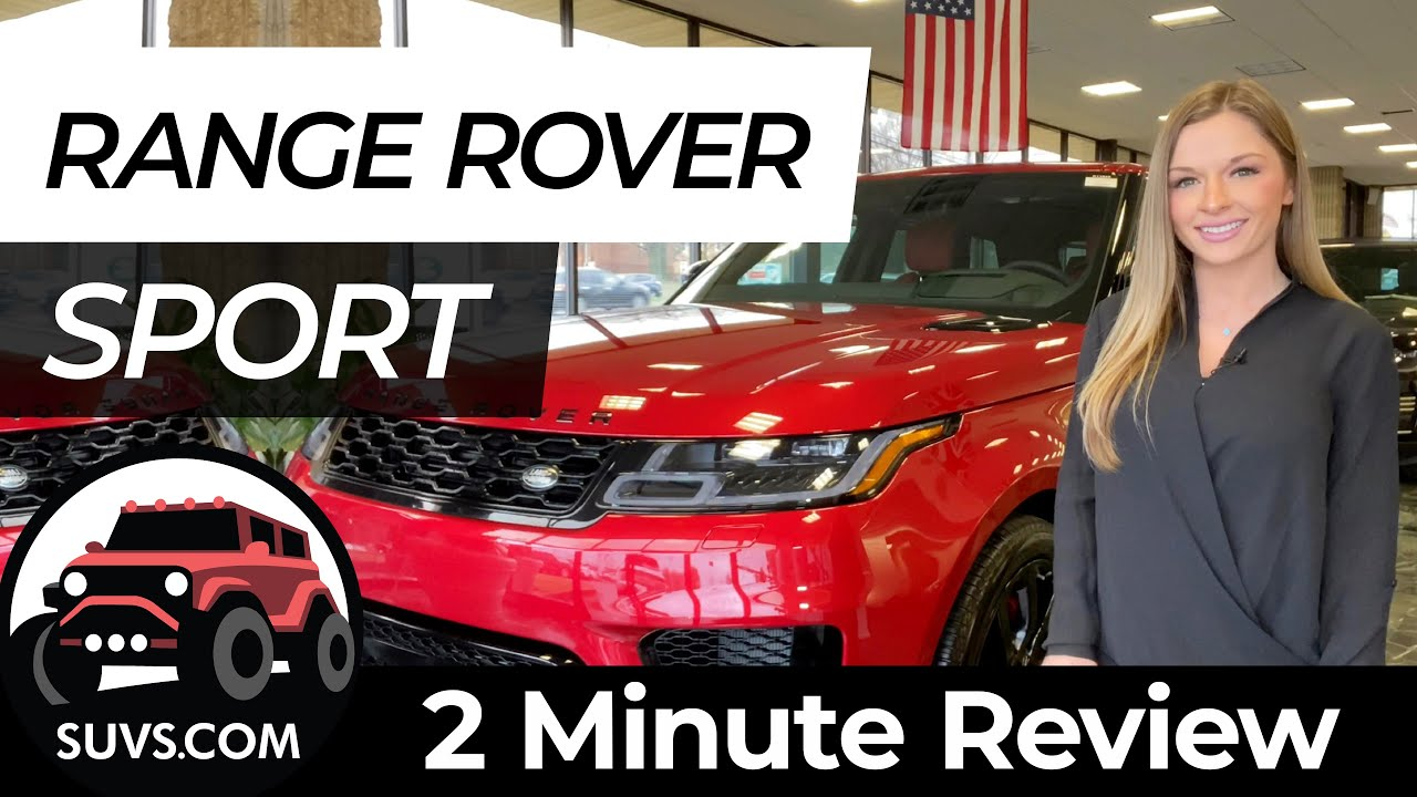 2020 Range Rover Sport - 2 Minute Review - SUVS.com