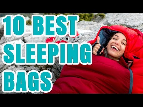 Best Sleeping Bag 2017 – TOP 10 Sleeping Bags