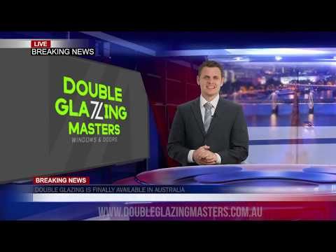 **BREAKING NEWS** - Double Glazing Is Finally Available In Australia