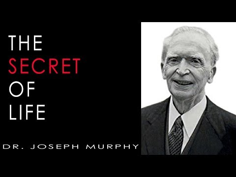 The Secret of Life - Dr. Joseph Murphy - Powerful Talk - The Invisible Ingredient. ❤️