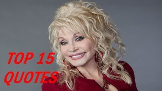 Dolly Parton Quotes - Top 15