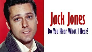 "Jack Jones  ""Do You Hear What I Hear?"""