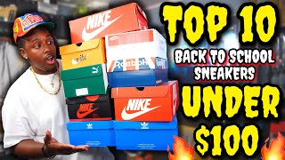 TOP 10 BACK TO SCHOOL SNEAKERS UNDER $100