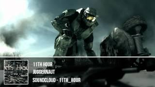 11th Hour - Juggernaut [hd]