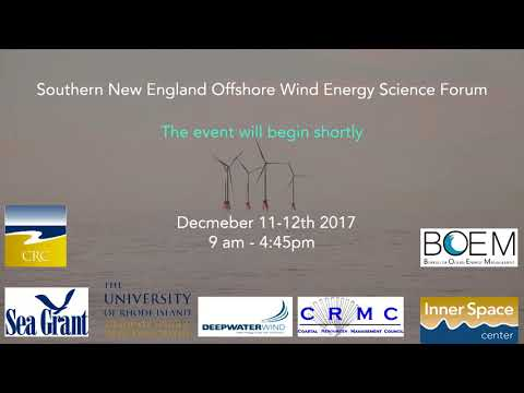 Southern New England Offshore Wind Energy Science Forum - Day Two - Morning Session
