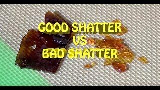 GOOD SHATTER VS BAD SHATTER // BHO CONCENTREATES #CRTV420