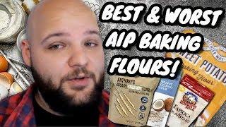 Best & Worst Baking Flour Alternatives on AIP (GLUTEN/GRAIN FREE)