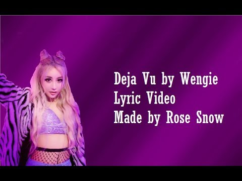 Wengie - Deja Vu - Lyric Video