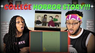 """Llama Arts """"A College Horror Story 2 Animated"""" REACTION!!"""