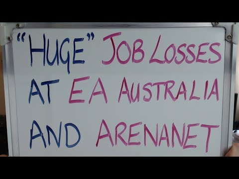 """EA and ARENANET Announce """"HUGE JOB CUTS"""" !!"""