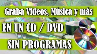 [Tutorial] Como Grabar un CD / DVD sin programas Windows 7/8/10   Como Quemar CD de Datos