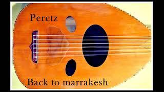 Peretz - Back to Marrakesh