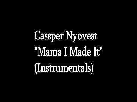 Cassper Nyovest Mama I Made It Instrumentals @Player1505 Remake