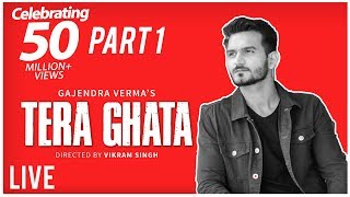 Tera Ghata | Gajendra Verma | Vikram Singh | Celebration Video Part 1