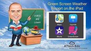 كيفية إنشاء شاشة خضراء تقارير الطقس على آي باد ث/ رئيسية ، خرائط أبل ، موفي & شاشة خضراء