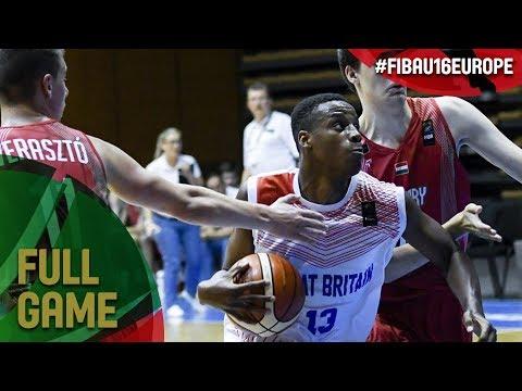 Great Britain v Hungary - Full Game - Quarter-Final - FIBA U16 European Championship 2017 - DIV B