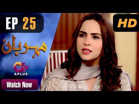 Meherbaan - Episode 25 - Aplus ᴴᴰ Dramas