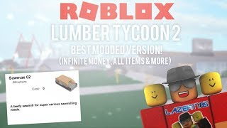 [Roblox] Lumber Tycoon 2: BEST MODDED VERSION! (Infinite money, all items & MORE)