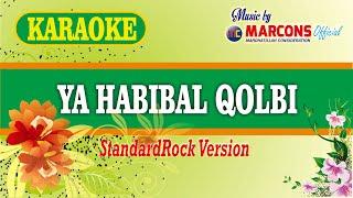 Ya Habibal Qolbi | StandardRock Version | KARAOKE