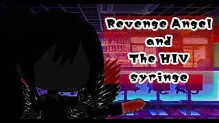 Revenge Angel & The HIV Syringe || Singaporean Urban Legend || GLMM