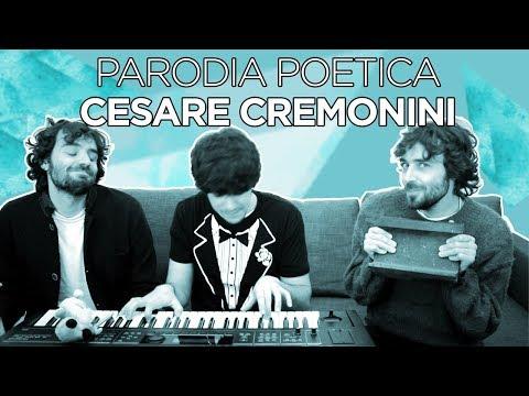 PARODIA CESARE CREMONINI - Poetica