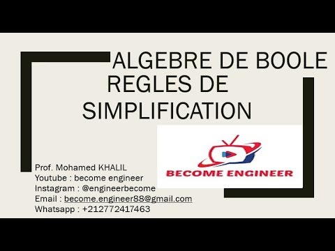 03 ALGEBRE DE BOOLE LES REGLES DE SIMPLIFICATION - YouTube