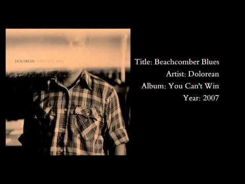 Dolorean - Beachcomber Blues