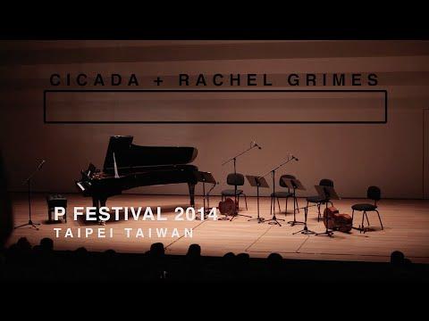 Rachel Grimes & Cicada - P Festival 2014