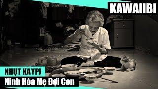 Ninh Hoà Mẹ Đợi Con - Nhựt Kaypj [ Video Lyrics ]