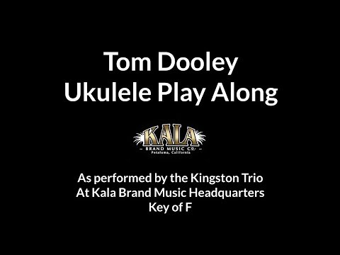 Tom Dooley Ukulele Play Along Youtube