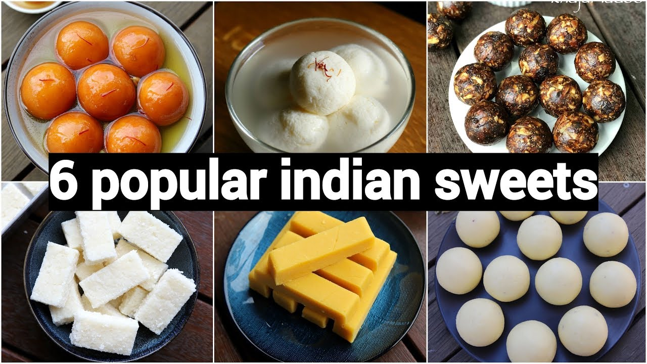 6 popular indian sweets recipes   quick & easy indian ...